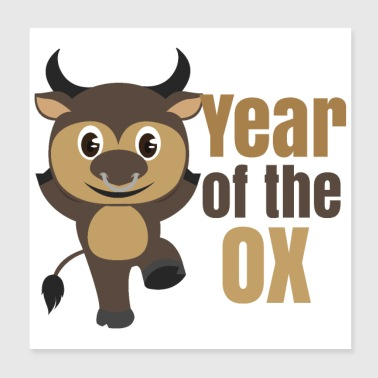 Year Of Birth Chinese Zodiac Year of the Ox - Poster 20x20 cm