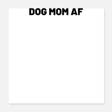 Search Dog dog mom af black - Poster