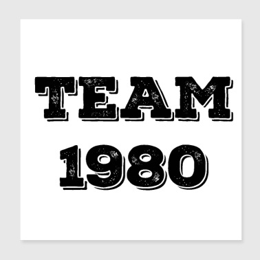 Year Of Birth Team 1980 - Poster 20x20 cm