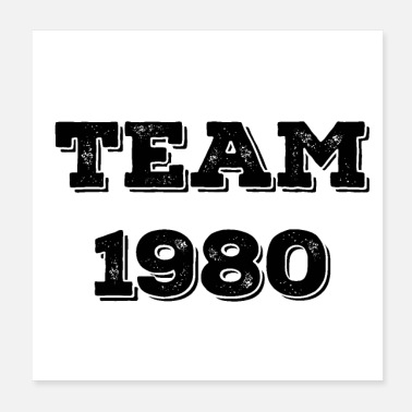 Happy Birthday Team 1980 - Poster 20 x 20 cm