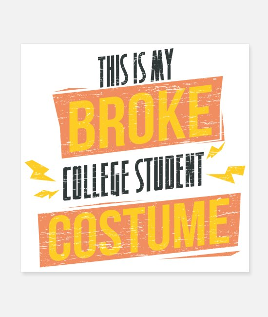 Carnival Posters - Student This is my broken student costume G - Posters white