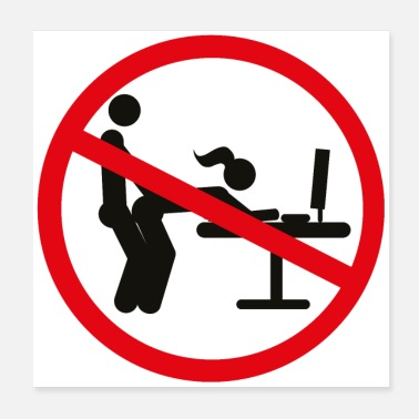 Prohibited No workplace sex desk ban - Poster 20x20 cm