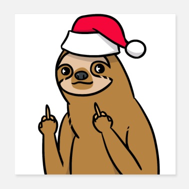 Christmas Naughty sloth Santa Claus dyre gave - Poster 20x20 cm