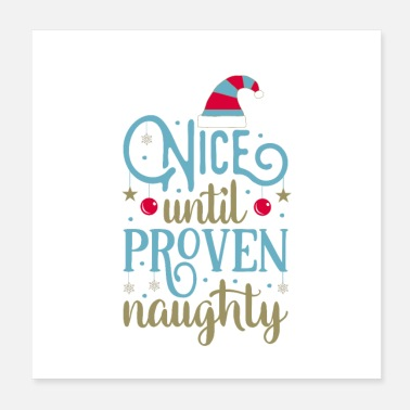 Fist Nice Until Proven Naughty - Poster 20x20 cm