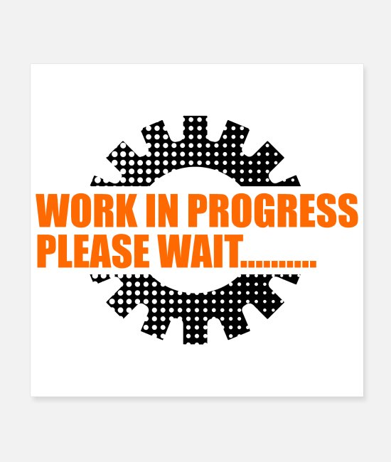 Pregnancy Posters - Developer Work in Progress Please Wait Gift - Posters white