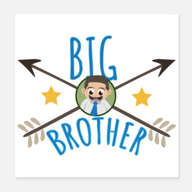 Big Big Brother Big Sister Big Brother Arrows Star - Poster 20x20 cm