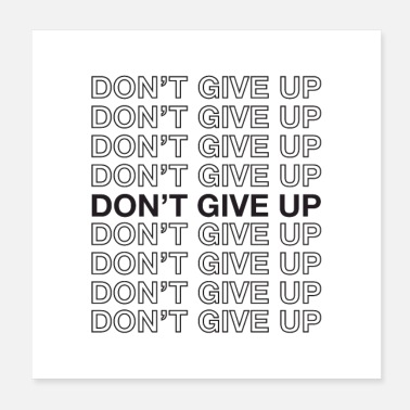 Quote Do not Give Up - Motivational Quote - Poster