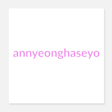 Language hello - annyeonghaseyo - Korean - pink - Poster