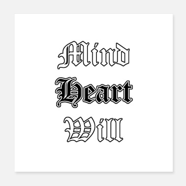 College Mind Heart Will wt - Poster 20x20 cm