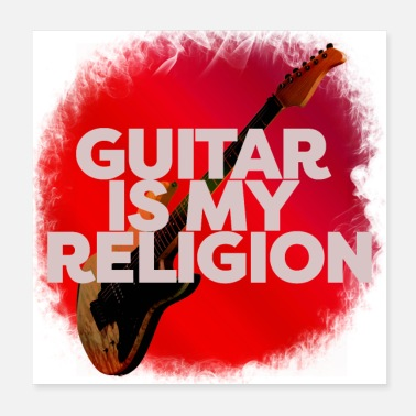 Religion Guitar Is My Religion - Poster 20x20 cm