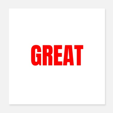 Great Great - English: Great - Motivation - Poster