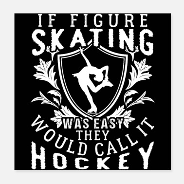 Funny Quotes Funny Figure Skating Quotes - Poster
