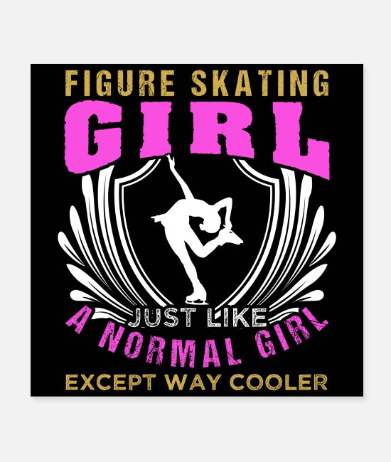 Humour Posters - Cool Figure Skating Girl - Posters white