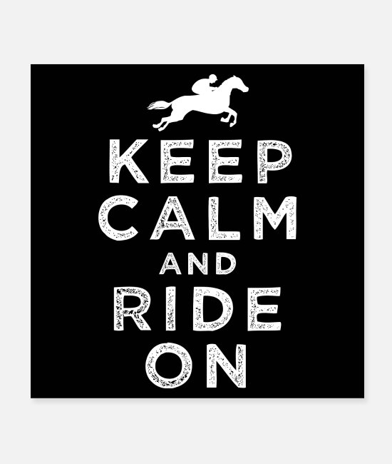 Horse Fan Poster - Keep Calm And Ride On | Horse Riding - Poster Weiß
