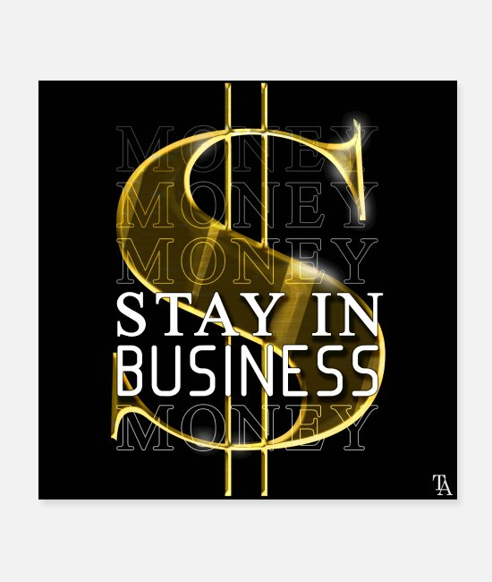Office Poster - stay in business - Poster Weiß