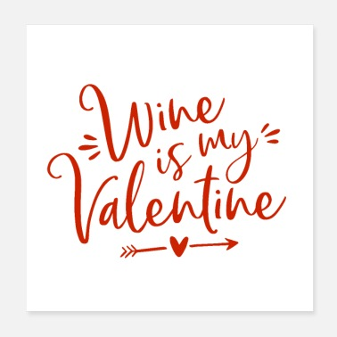 Best Funny Wine Anti Valentine's Day Gift lovesick single - Poster