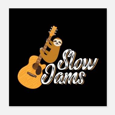 Slow Slow Jams Sloth Playing Guitar - Poster