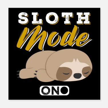 Fashion Sloth Fashion On - Poster