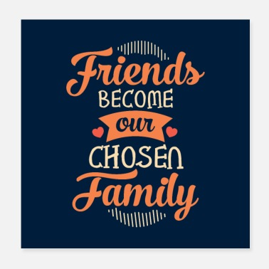 Family Friends Become Our Chosen Family Vintage Retro 70s - Poster