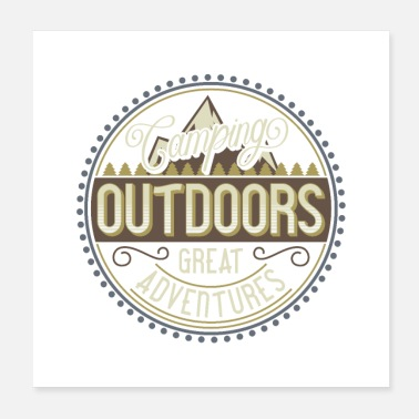 Outdoor Camping Outdoor Adventures Gift Idea - Poster
