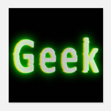 Geek Geek Inscription On A Tube Monitor - Poster