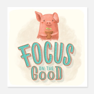 Motivation Focus on the good! - Konzentrier dich auf das Gute - Poster