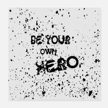 Your Mum be your own hero murial - Poster