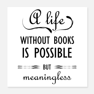Book Children 0281 Life without books is possible, but meaningless - Poster