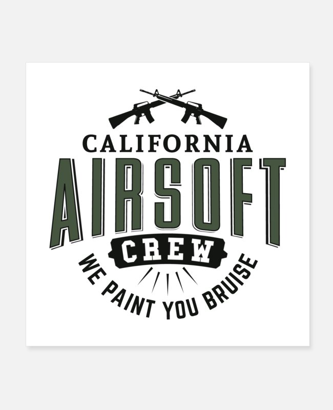 Group Posters - California Airsoft Crew We Paint You Bruise Gift - Posters white