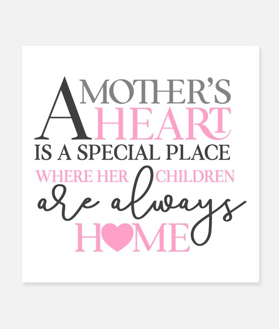 Mummy Posters - A mother's heart - Posters white