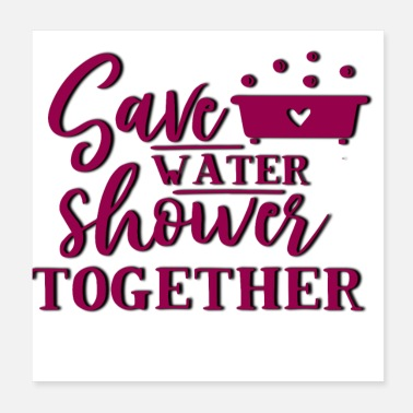 Bathing Together - Shower Togheter - Poster