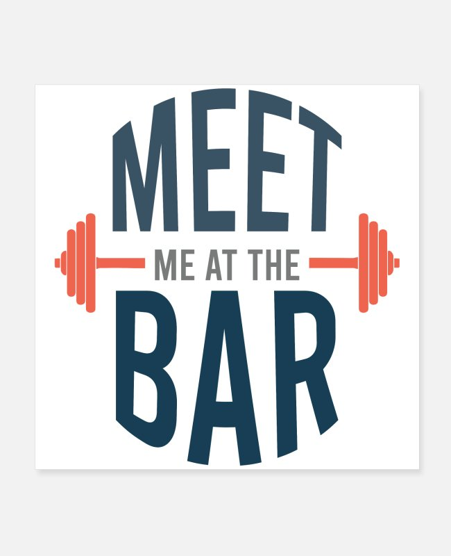 Gift Posters - Ontmoet me in de bar fitness gym training - Posters wit