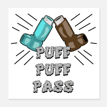 Funny Funny Puff Puff Pass Asthma Inhaler - Poster