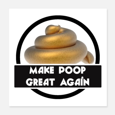 Great Great Poop - Poster