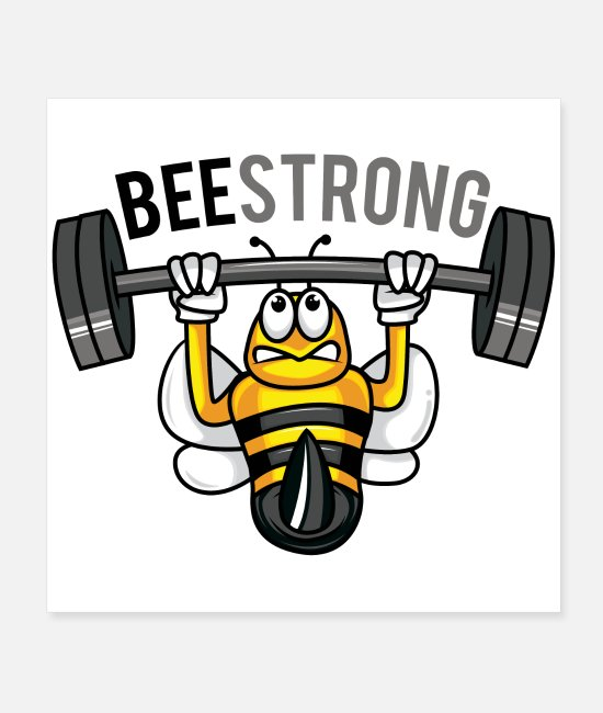 Bee Posters - Be strong like a bee BEE STRONG Sport Workout - Posters white