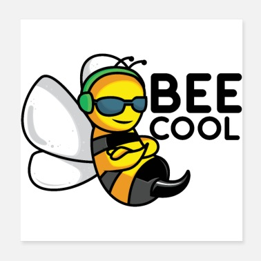 Cool The cool bee BEE COOL gift - Poster