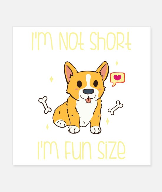 Dog Owner Posters - Welsh Corgi dog saying - Posters white