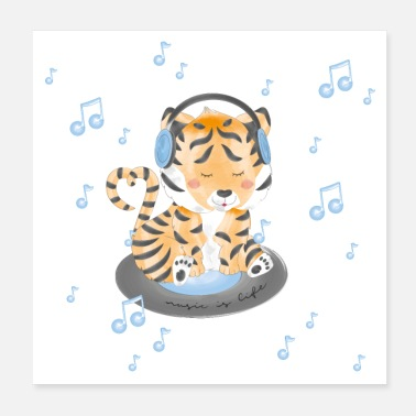 Tiger - music is life - Poster