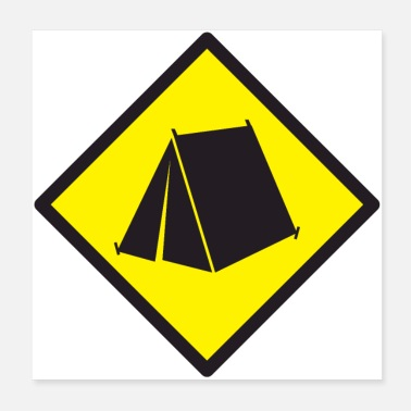 Tent Tent camping warning ZONE sign - Poster