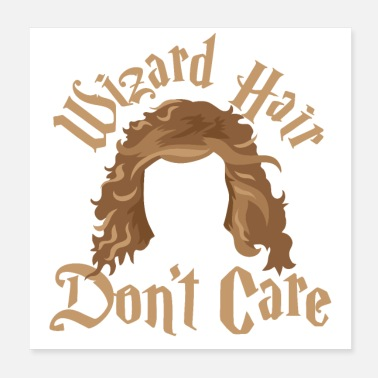 Haircut Wizard hair dont care - Poster