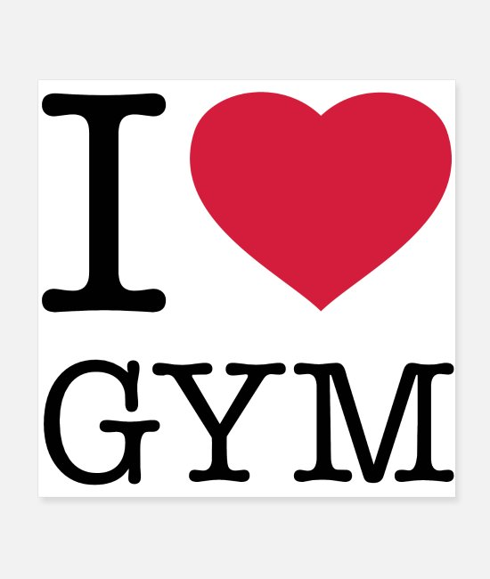 Gym Posters - I LOVE GYM - Posters white