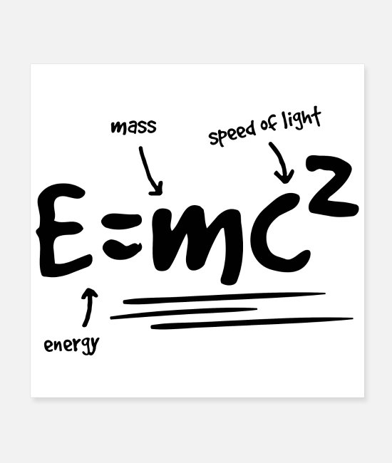 Einstein Posters - Mathematical symbols Equivalence of mass and energy - Posters white