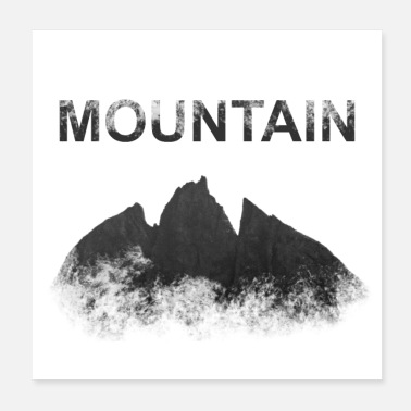 Mountains Mountain, mountain - Poster
