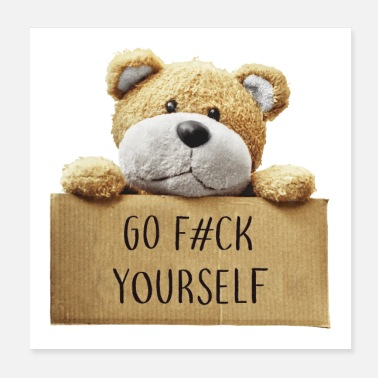 Snuggle Go f#ck yourself - Poster