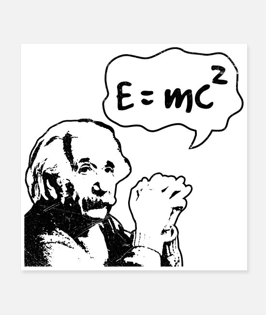 Equivalence Posters - Equivalence of mass and energy Albert Einstein - Posters white