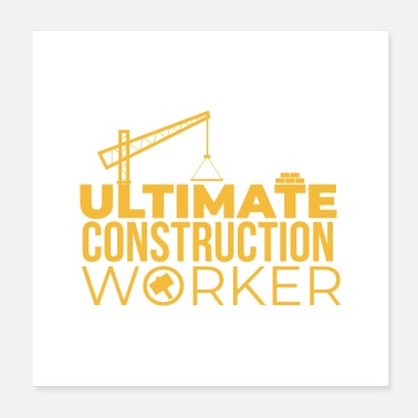 Worker Ultimate Construction Worker klientgaveide - Poster