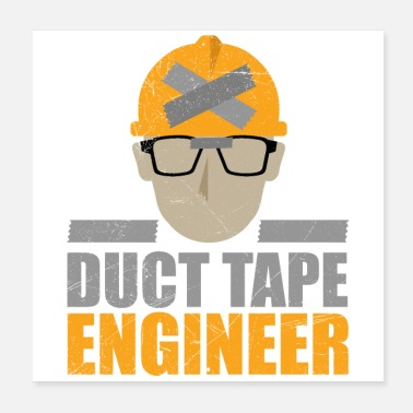 Tape Duct Tape Engineer Grappig geschenkidee - Poster