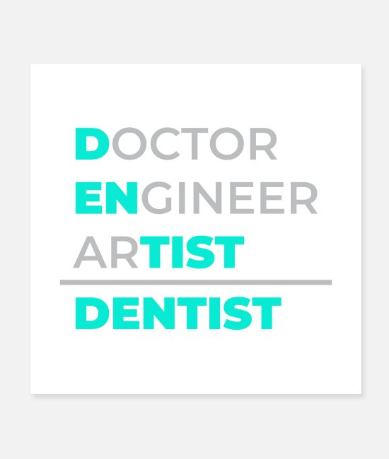 Occupation Posters - Dentist Doctor Engineer Artist dentist gift - Posters white
