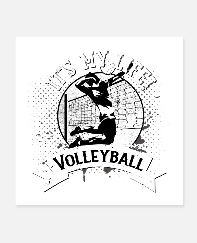 Blow Up Posters - Volleyball - your life, your passion - Posters white