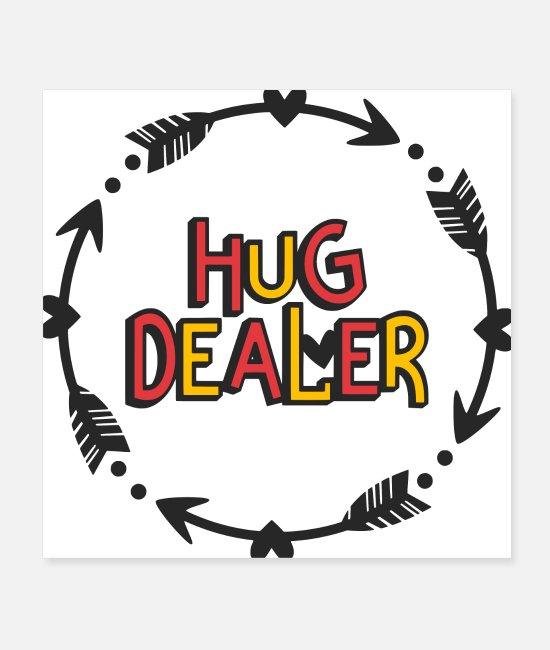 Heart Posters - Hug Dealer funny quote love valentines day - Posters white
